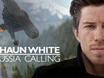 Shaun White: Russia Calling